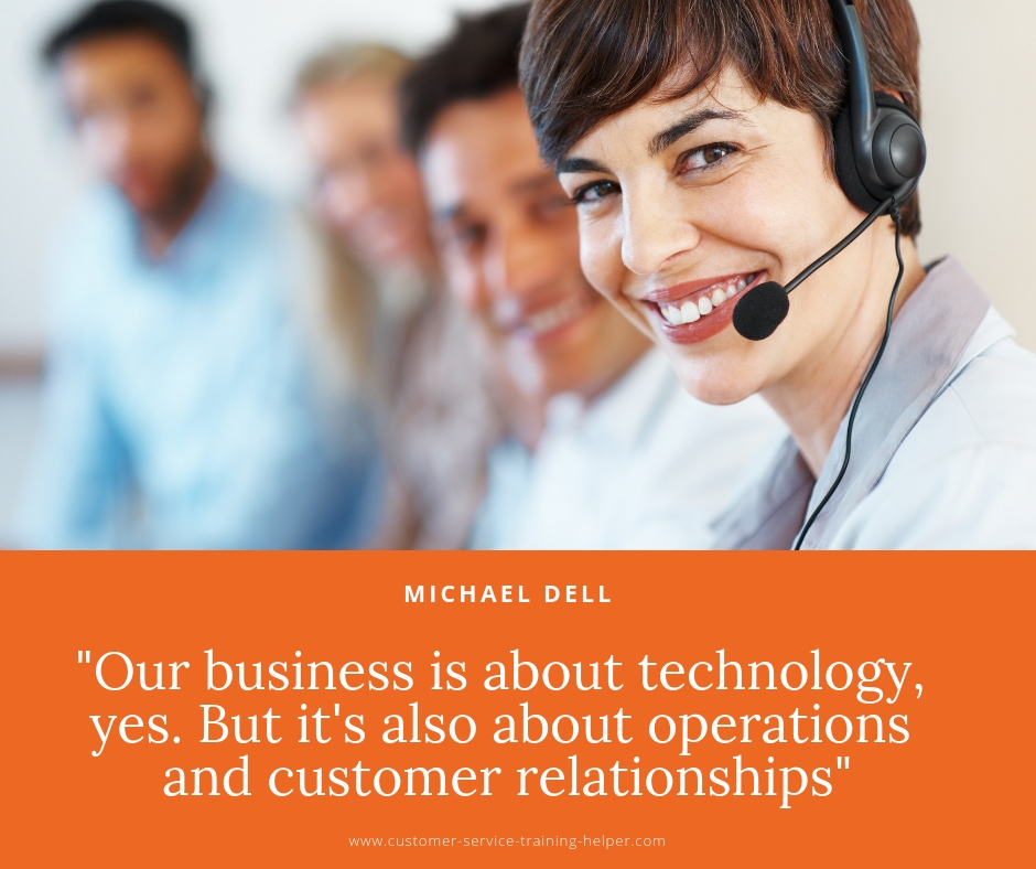 Our business is about technology, yes. But it's also about operations and customer relationships