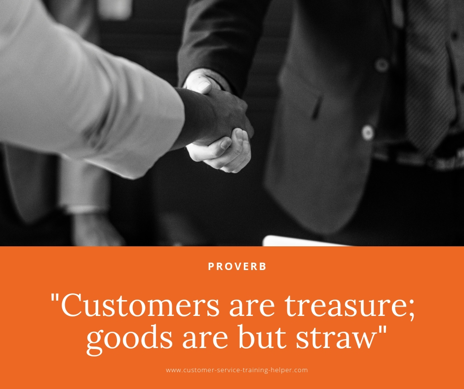 Customers are treasures; goods are but straw